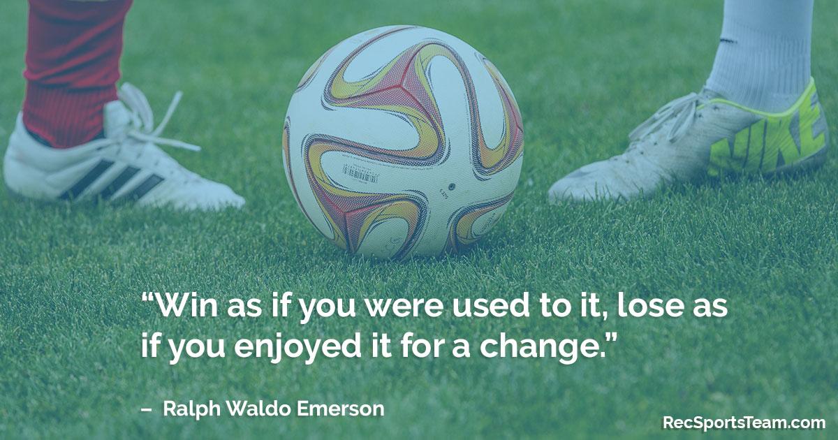 Sport Quote - Winning & Losing by Ralph Waldo Emerson | Rec